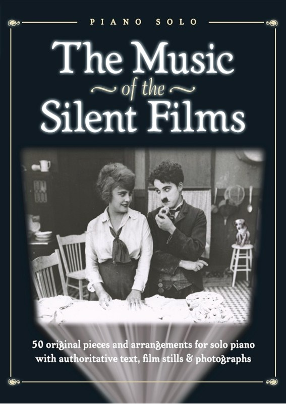 Music of the Silent Films